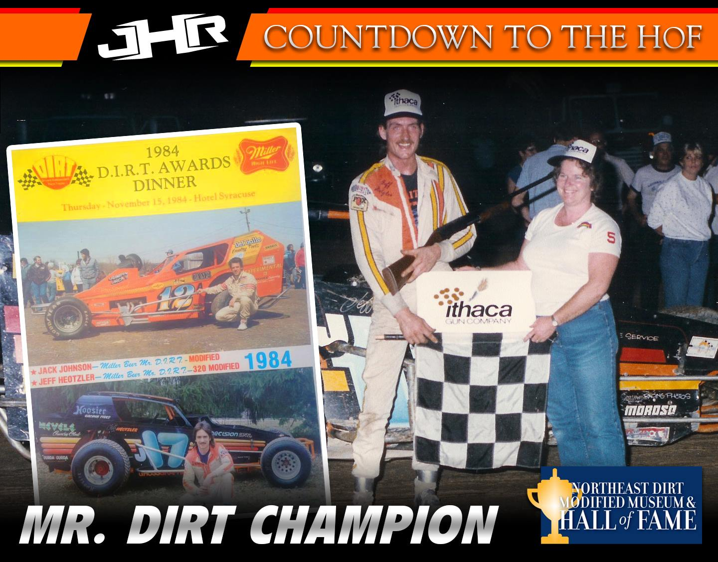 Jeff Heotzler Dirt Modified Hall of Fame - 1984 Mr. Dirt 320 Champion